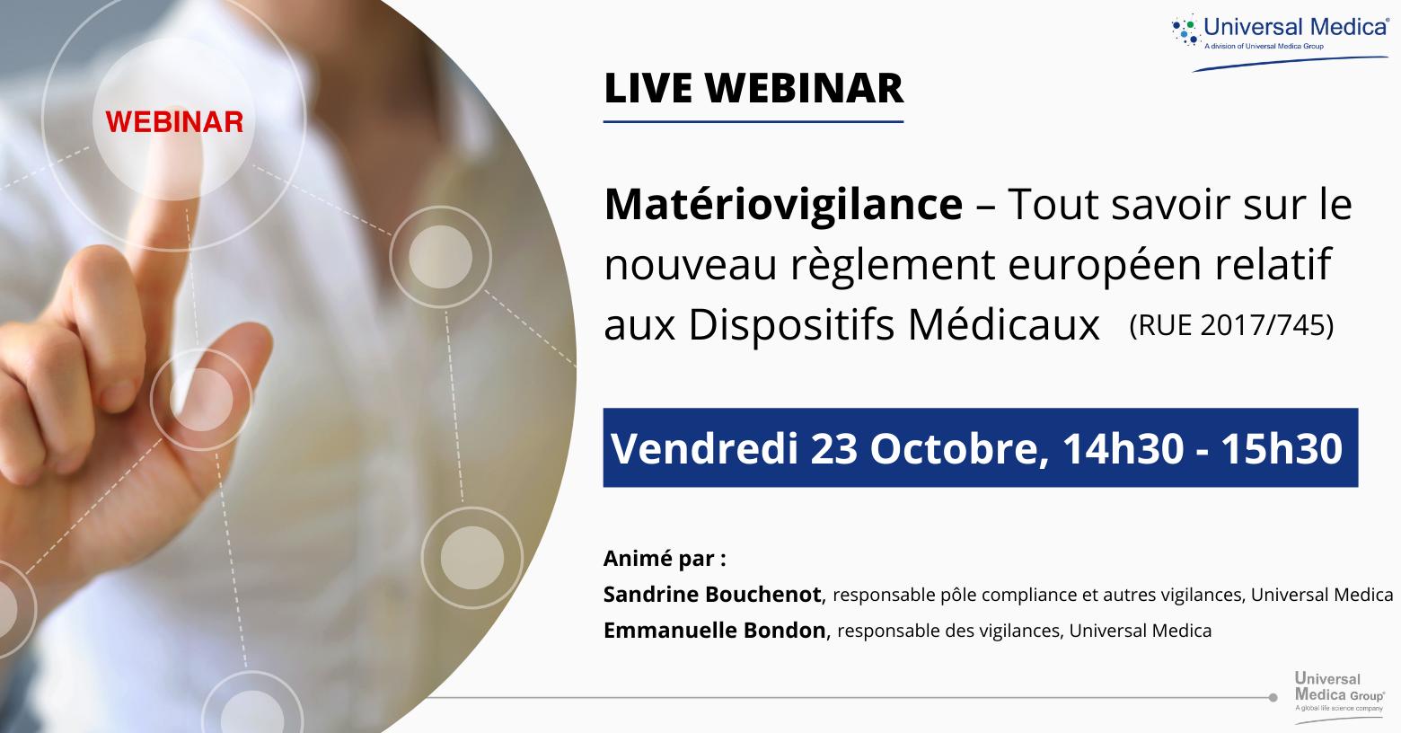 Webinar – Matériovigilance : Tout savoir sur le nouveau règlement européen relatif aux Dispositifs Médicaux (RUE 2017/745)